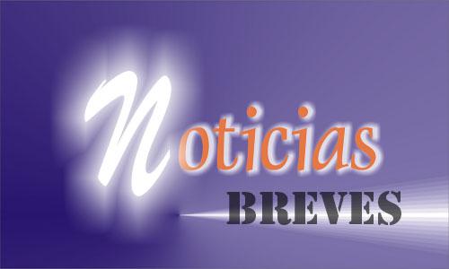 NOTICIAS BREVES DE INTERES